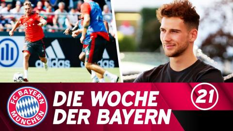 Die Woche der Bayern: Rückkehr der Nationalspieler, Leon Goretzka & Tegernsee | Ausgabe 21